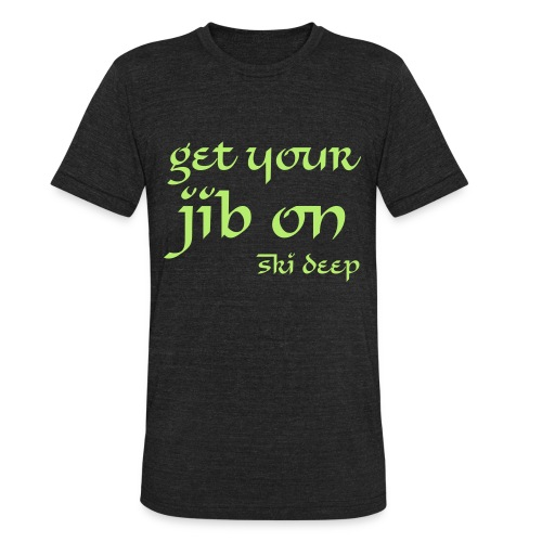 jib on - Unisex Tri-Blend T-Shirt