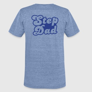 STEP DAD T-Shirts - Unisex Tri-Blend T-Shirt by American Apparel