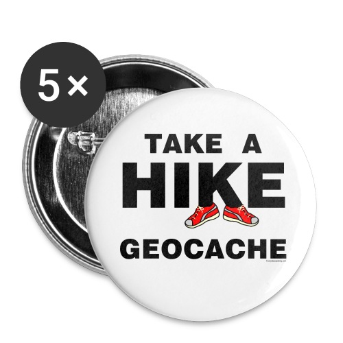 Take A Hike  - Buttons small 1'' (5-pack)
