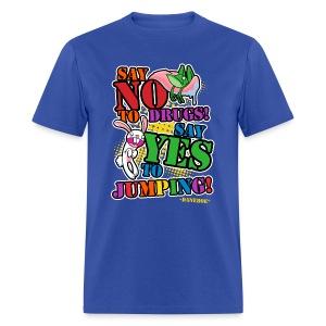 Say No To Drugs T-Shirt - Men's T-Shirt