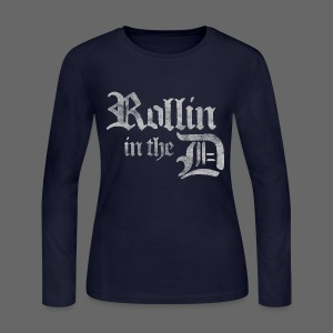 Rollin' in the D - Women's Long Sleeve Jersey T-Shirt