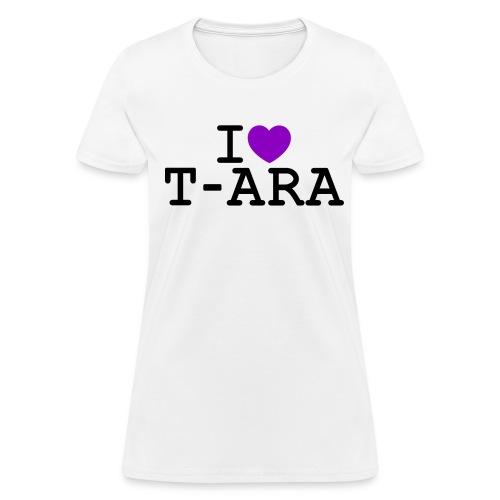 I ♥ T-ARA - Women's T-Shirt