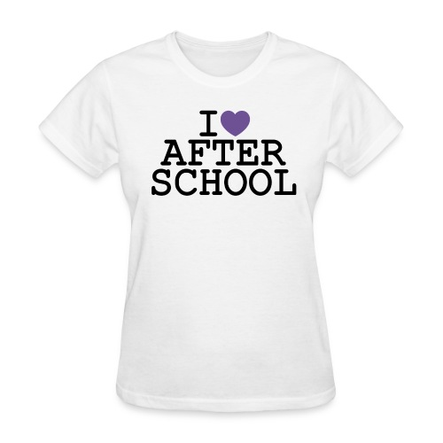 I ♥ After School - Women's T-Shirt