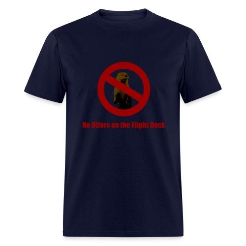 No Otters on the Flight Deck - Men's T-Shirt