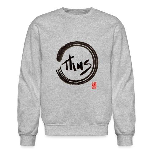 Men's Thus Sweat Shirt - Crewneck Sweatshirt