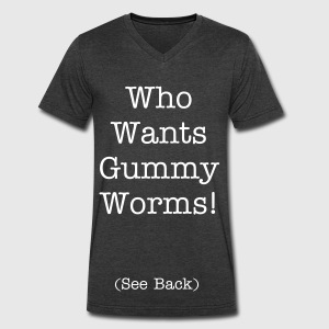 Who Wants Gummy Worms - Men's V-Neck T-Shirt by Canvas