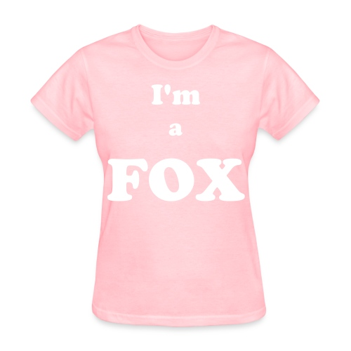 I'm a FOX - Women's T-Shirt