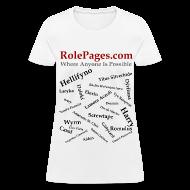 Women's T-Shirts ~ Women's T-Shirt ~ RolePages Character Name Shirt 3 - 10/17/11