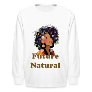 SN&LI! Future Natural (Girls) - Kids' Long Sleeve T-Shirt