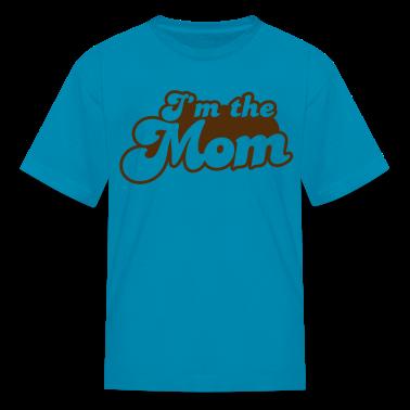 I'm the MOM Kids' Shirts