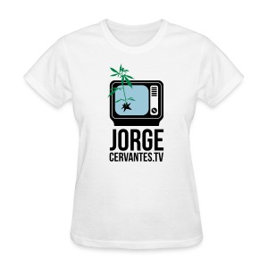 Jorge Cervantes TV  - Women's T-Shirt