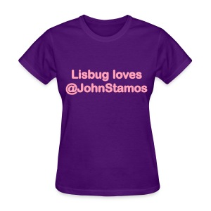 Lisbug loves @JohnStamos - Women's T-Shirt