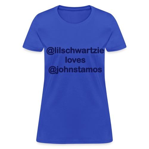 @lilschwartzie loves @JohnStamos - Women's T-Shirt