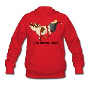 I'm down, cow - Women's Hoodie - Women's Hoodie
