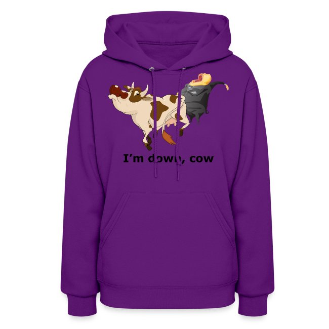 I'm down, cow - Women's Hoodie
