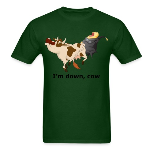I'm Down, Cow - Men's T - Men's T-Shirt