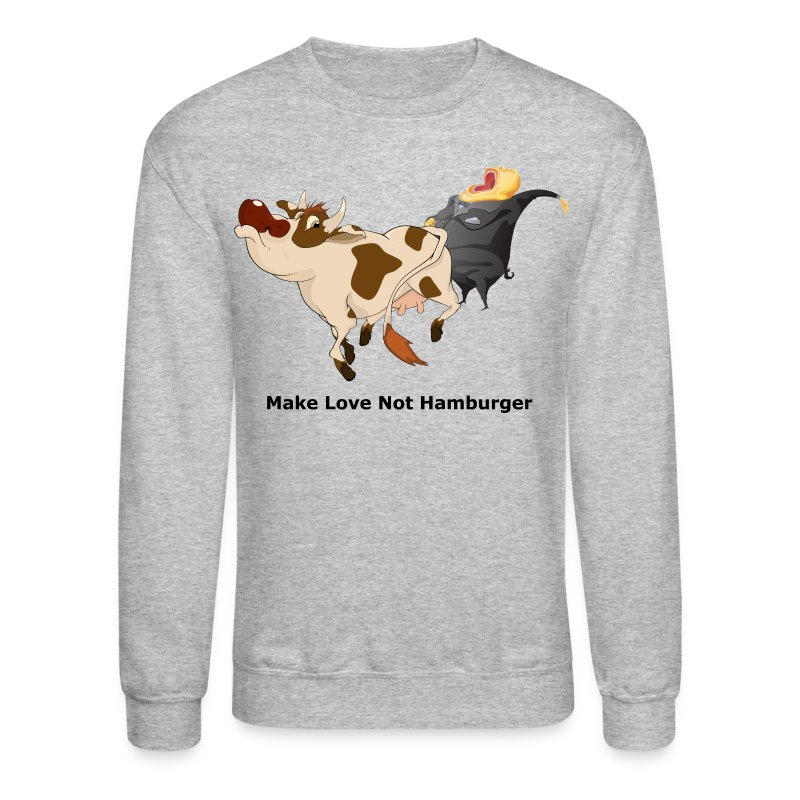Make Love not Hamburger - Men's Sweatshirt - Crewneck Sweatshirt