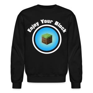 Enjoy Your Block - Men's Sweatshirt - Crewneck Sweatshirt