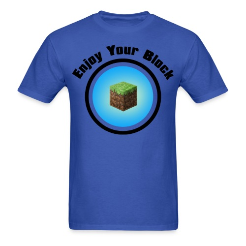 Enjoy Your Block - T - Men's T-Shirt