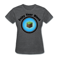 Women's T-Shirts ~ Women's T-Shirt ~ Enjoy Your Block - T