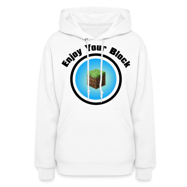 Enjoy Your Block - Women's Hoodie