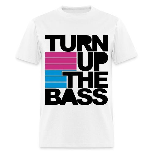 Turn Up the Bass - Men's T-Shirt