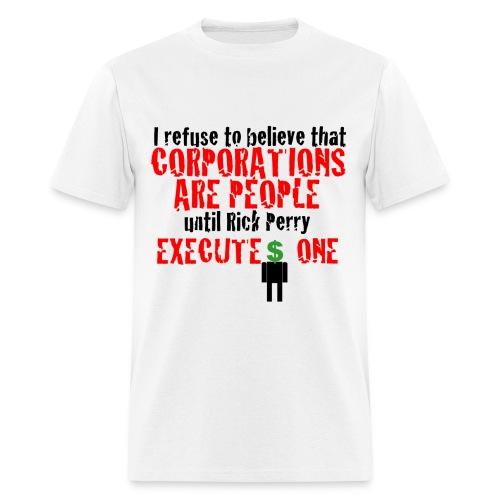 Corporate Personhood -- Men's - Men's T-Shirt