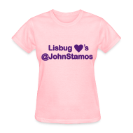 T-Shirts ~ Women's T-Shirt ~ Lisbug Heart's @JohnStamos