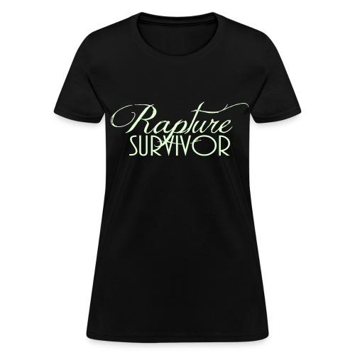 Rapture Survivor for girls. Glow In The Dark! - Women's T-Shirt