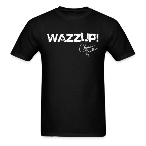 WAZZUP! - Men's T-Shirt