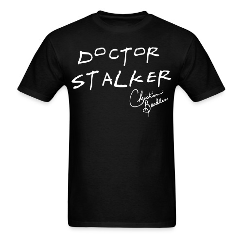 Doctor Stalker w/ signature - Men's T-Shirt