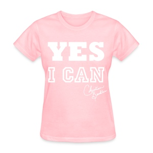 YES I CAN - Women's T-Shirt