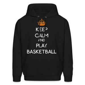 Keep Calm - Play Basketball - Men's Hoodie