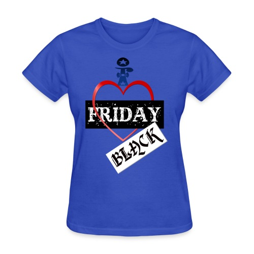 I Love Black Friday - Women's T-Shirt