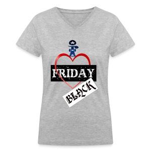 I Love Black Friday - Women's V-Neck T-Shirt