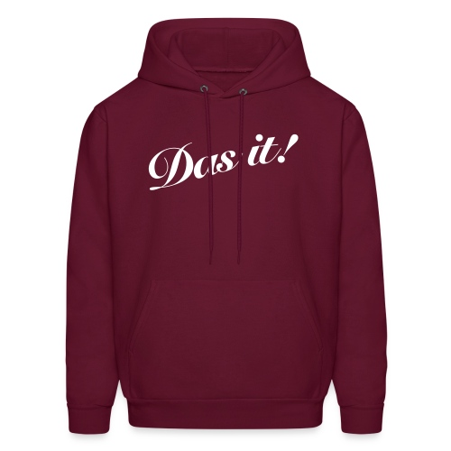 Mens Das it! Hooded Sweatshirt  - Men's Hoodie