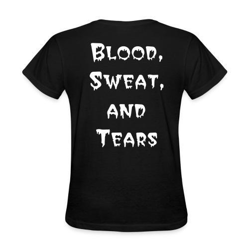 Groove Gem Blood, Sweat, and Tears - Women's T-Shirt