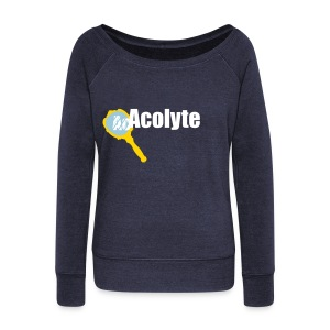 Acolyte - Women's Wideneck Sweatshirt