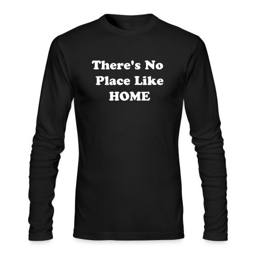 No Place Like Home - Men's Long Sleeve T-Shirt by Next Level