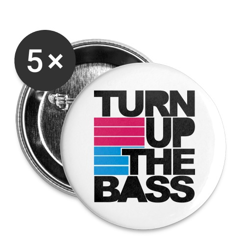 Turn Up The Bass - Buttons small 1'' (5-pack)