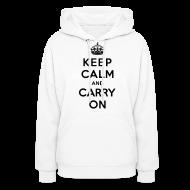 Hoodies ~ Women's Hoodie ~ Keep Calm and Carry On Ladies Sweatshirt