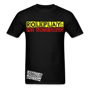 Roleplay is My Anti-Drug - Men's T-Shirt
