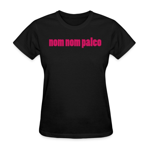 Nom Nom Paleo (Women's Regular) - Women's T-Shirt
