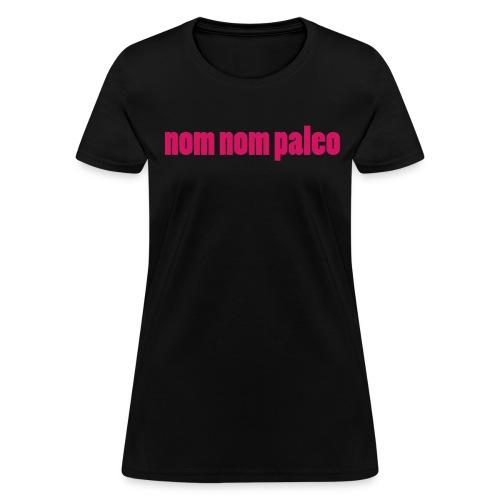 Nom Nom Paleo (Women's Regular) - Women's T-Shirt