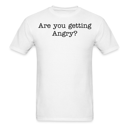 Angry? - Men's T-Shirt