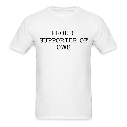 Proud Supporter OWS  Men's Tee Wht - Men's T-Shirt