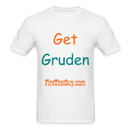 T-Shirts ~ Men's T-Shirt ~ HIRE JON GRUDEN