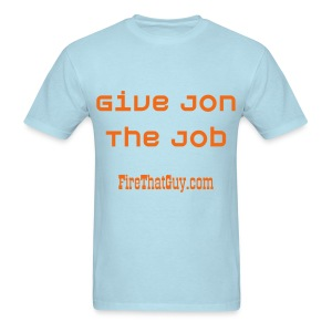 HIRE JON GRUDEN - Men's T-Shirt