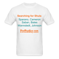T-Shirts ~ Men's T-Shirt ~ SEARCHING FOR SHULA