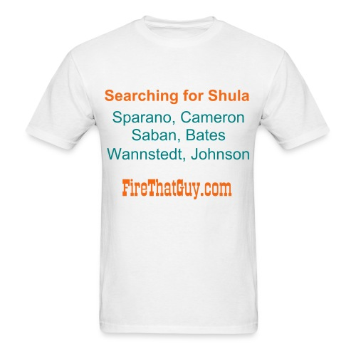 SEARCHING FOR SHULA - Men's T-Shirt